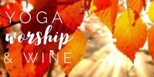 Yoga, Worship, & Wine