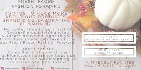 Rodan + Fields®  Fresh Faced & Fashion Forward tickets