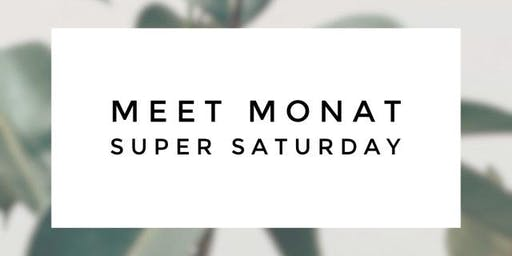SUPER SATURDAY | MEET MONAT