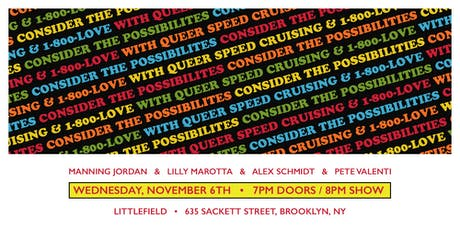 Consider the Possibilities with Queer Speed Cruising & 1-800-LOVE tickets