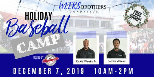 The Weeks Brothers Holiday Baseball Camp 2019
