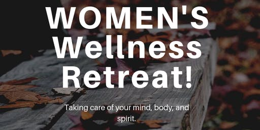 Fall Women's Wellness Retreat 2019