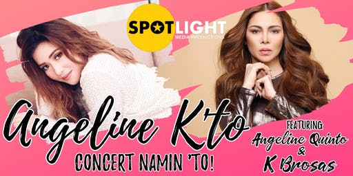 ANGELINE K'TO CONCERT NAMIN 'TO! Feat. ANGELINE QU