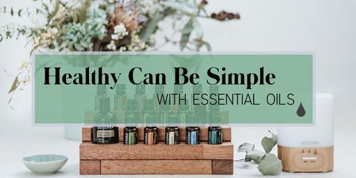 Healthy Can Be Simple with Essential Oils