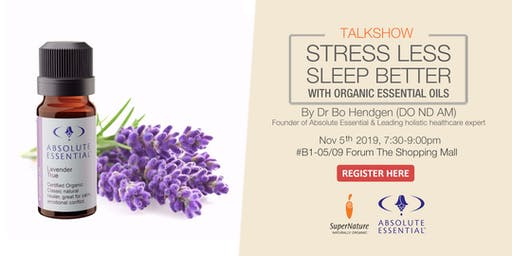 Stress Less, Sleep More with Organic Essential Oils
