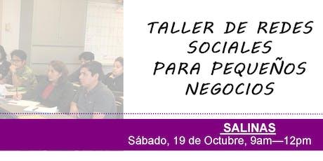 Taller de redes sociales para pequeños negocios - Salinas, CA tickets