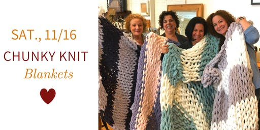 Chunky Knit Blankets DIY @ Nest on Main- Sat., 11/16