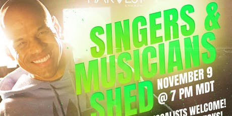 Harvest Church Singers & Musicians Shed tickets