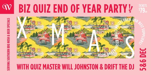Xmas End of Year Quiz Party! (Fri 6th Dec)