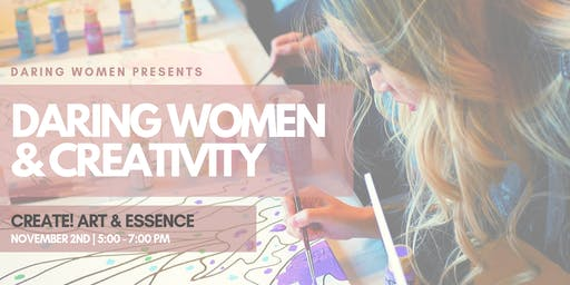 Daring Women and Creativity