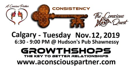 The Conscious Quest - Consistency - Do actions and words match up? tickets