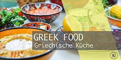 GREEK FOOD - Griechische Küche mit Roman Witt