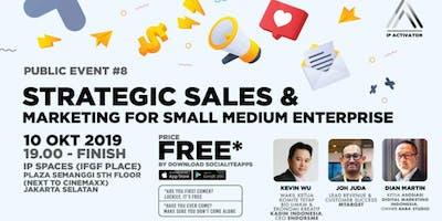 IP Activator Public Event #8: Strategic Sales & Marketing for SME/Startup