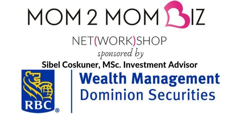 MOM2MOM BIZ NET(WORK)SHOP #43 - OAKVILLE tickets