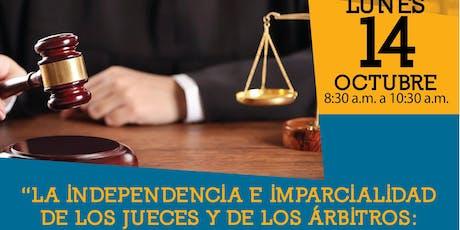 La Independencia e Imparcialidad de los Jueces y de los Árbitros entradas