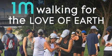 1M walking for the Love of Earth, in memory of Tara Hunt tickets