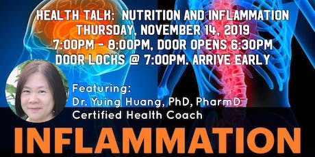 Inflammation & Nutrition Dr. Yuing Huang, PhD,PharmD,Certified Health Coach tickets