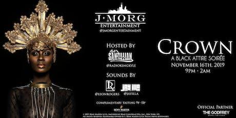 J-Morg Entertainment Presents: Crown: A Black Attire Soirée tickets