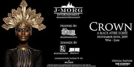 J-Morg Entertainment Presents: Crown: A Black Attire Soirée