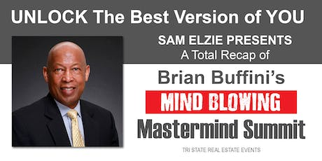 REAL ESTATE - Unlock the Best Version of You - (Brian Buffini RECAP) tickets