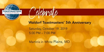 Waldorf Toastmasters' 5th Anniversary Celebration