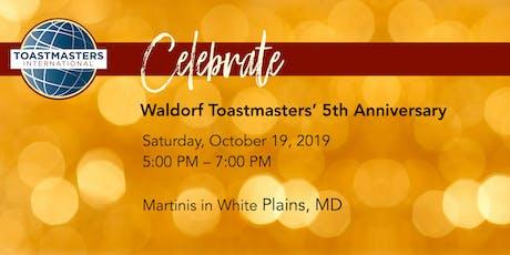 Waldorf Toastmasters' 5th Anniversary Celebration tickets