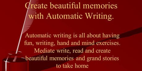 Automatic Writing - Create beautiful memories tickets