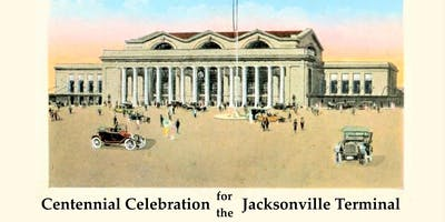 Jacksonville Terminal Centennial