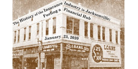 The History of the Insurance Industry in Jacksonville tickets
