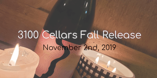 3100 Cellars 2019 Fall Release