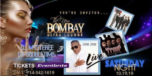 Jon Jon-Troop-LIVE, BOMBAY Ultra Lounge 10/19/19