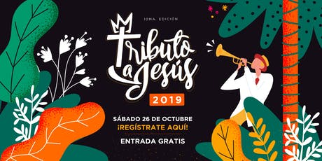 Tributo a Jesús 2019  entradas