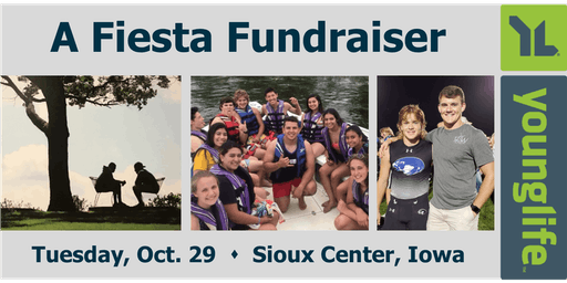 "Young Life Sioux County: ""A Fiesta Fundraiser"""