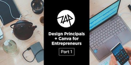 Design Principals + Canva for Entrepreneurs Part 1 tickets