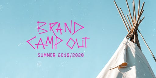 Brand Camp Out