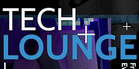 Tech Lounge: Friday Evening Tech Social tickets