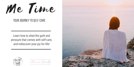 Me Time - Your Journey to Self-Care
