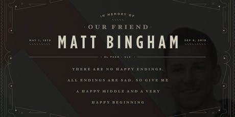 Celebration of Matt Bingham tickets