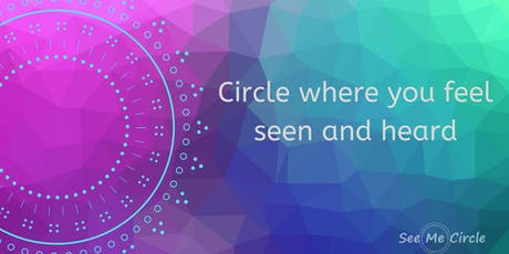 See Me Circle. A place for Mums to share their parenting challenges tickets