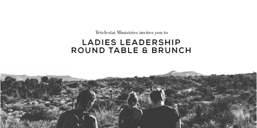 City-Wide Ladies Leadership Round Table & Brunch