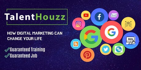Talent Houzz - How Digital Marketing Can Change Your Life tickets