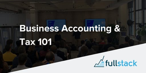 Business Accounting & Tax 101