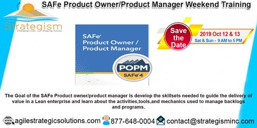 SAFe® Product Owner/Product Manager weekend Training in Fremont-Oct 12,13-2019