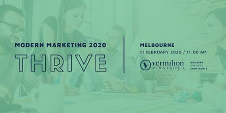 How to implement Modern Marketing strategies in 2020 and THRIVE tickets