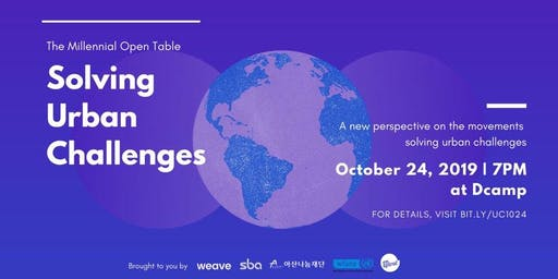 The Millennial Open Table : Solving Urban Challenges