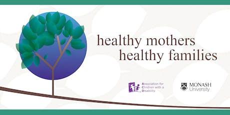 Healthy Mothers Healthy Families| Ballarat tickets