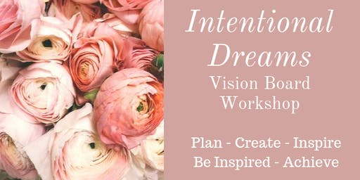 Intentional Dreams Vision Board Workshop