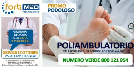 VISITA COMPLETA CON IL PODOLOGO - PROMO OTTOBRE 2019 biglietti