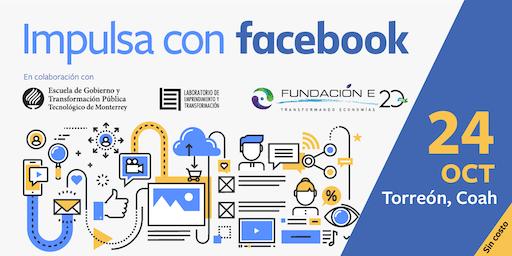 Impulsa tu Empresa con Facebook | Laguna