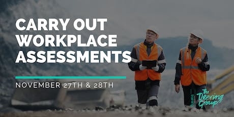 Carry Out Workplace Assessment WPTASS001 - November tickets